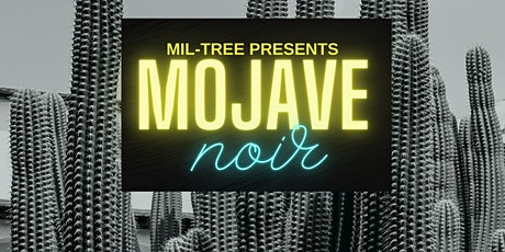 MOJAVE NOIR #2 tickets