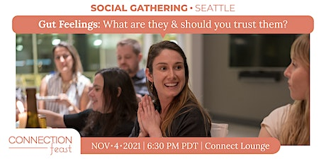 Social Gathering   Gut Feelings: What are they & should you trust them? tickets