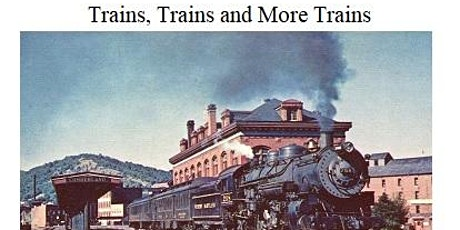 Story Time : History of Trains, Trains, and Trains tickets