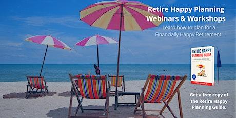 Retire Happy Planning Workshop tickets