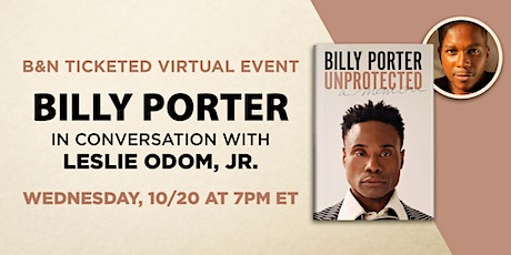 B&N Virtually Presents: Billy Porter to discuss UNPROTECTED! tickets