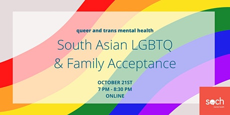 South Asian LGBTQ & Family Acceptance tickets