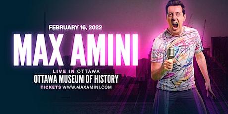 Max Amini Live in Ottawa - 2022 Tour tickets