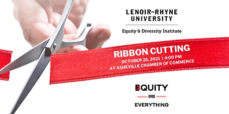 The Lenoir-Rhyne Equity and Diversity Institute (LREDI) Ribbon Cutting tickets