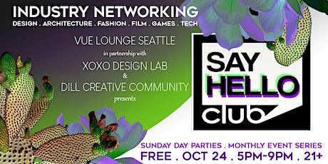 Say Hello Club . Sunday . 5pm-10pm . FREE tickets