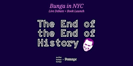 Live Debate + Book Launch: The End of The End of History tickets