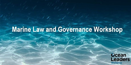 Marine Law and Governance tickets