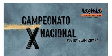Segunda semifinal X Campeonato Nacional Poetry Slam España entradas