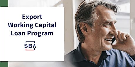 SBA Export Working Capital Program - December 16 tickets