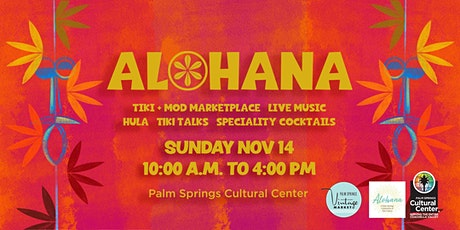 Alohana...a celebration of tiki culture in the desert tickets