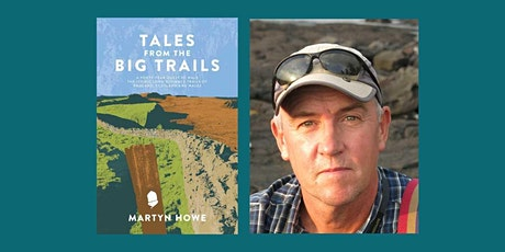 Tales from the Big Trails by Martyn Howe tickets
