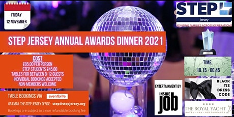 STEP Jersey Annual Awards Dinner - Friday 12th November 2021 tickets