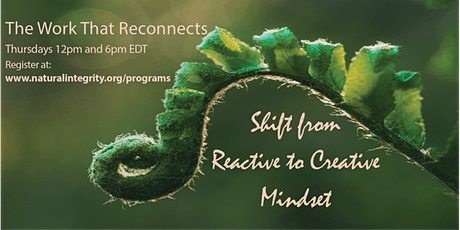 The Work That Reconnects - Women's Circle -  From Reactivity to Creativity tickets