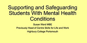 Supporting & Safeguarding Students with Mental Health...
