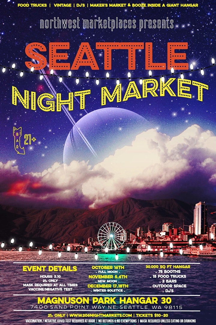 Seattle Night Market   Full Moon   21+ Only image