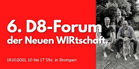Deine Energie = Deine Wirkung // Das 6. D8-Forum der Neuen WIRtschaft. Tickets