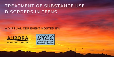 Treatment of Substance Use Disorders in Teens – A Virtual CEU Event tickets