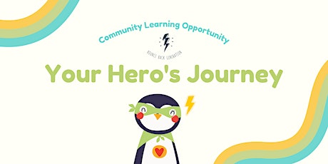 Community Learning Opportunity - Your Hero's Journey tickets
