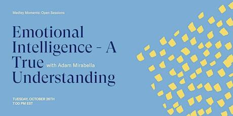Emotional Intelligence -  A True Understanding tickets