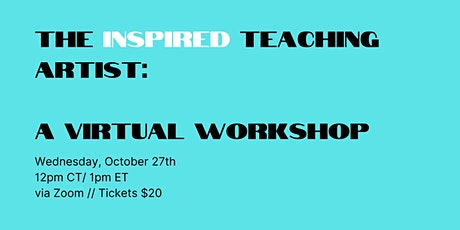 The Inspired Teaching Artist Workshop tickets