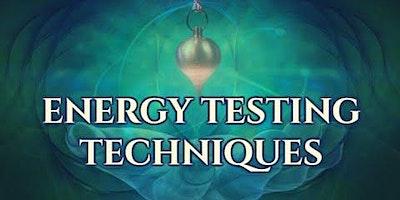 Energy Testing Techniques