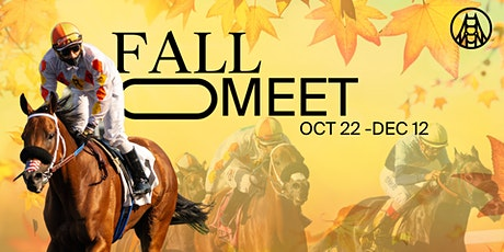 Live Horse Racing // Fall Meet // Breeders' Cup 11-6-21 tickets
