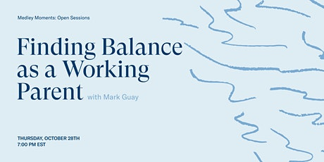 Finding Balance as a Working Parent tickets