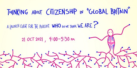 Talking about citizenship in 'Global Britain' tickets