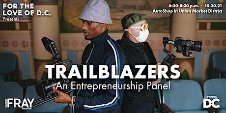 Trailblazers | An Entrepreneurship Panel tickets