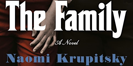 B&N Virtually Presents: Naomi Krupitsky discusses THE FAMILY tickets