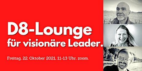 D8-Lounge für visionäre Leader Tickets