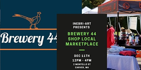 Brewery 44 Shop Local Marketplace tickets