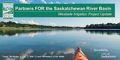 PFSRB Webinar - Westside Irrigation Project Update (Lake Diefenbaker) tickets
