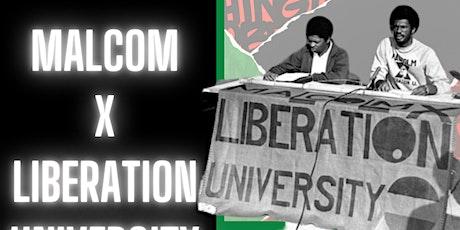 Malcom X Liberation University 2021 tickets
