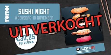 Sushi Night - Grand Café Toi Toi - woensdag 10 november tickets
