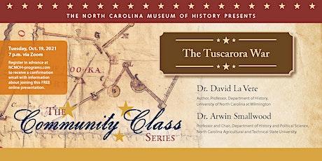 Community Class Series: The Tuscarora War tickets