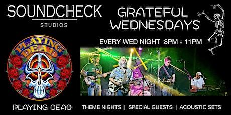 Grateful Wednesdays Feat. Playing Dead tickets