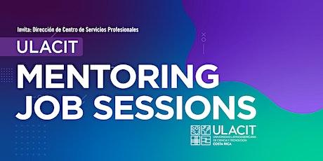 ULACIT Mentoring Job Sessions tickets