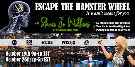 Escaping the Hamster Wheel - What it REALLY takes. tickets