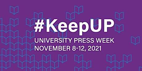 University Press Week Celebration & Panel Discussion tickets