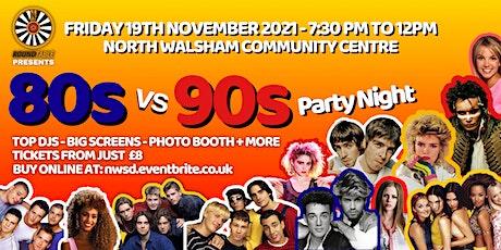 80s vs 90s PARTY NIGHT tickets