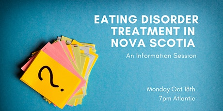 Eating Disorder Treatment in Nova Scotia tickets