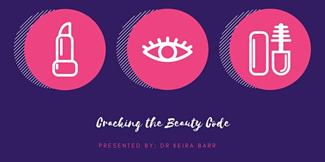 Cracking The Beauty Code tickets