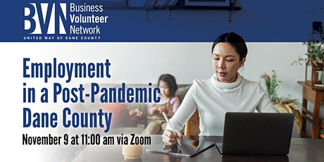 Employment in a Post-Pandemic Dane County Panel tickets