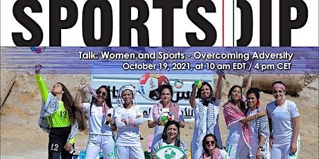 SPORTSDIP Series - Women and Sports: Overcoming Adversity tickets