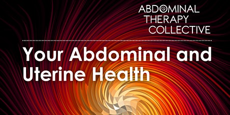 The Basics, Your Abdominal and Uterine Health tickets