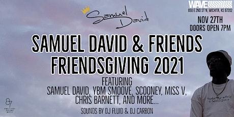 Samuel David & Friends: Friendsgiving 2021 tickets