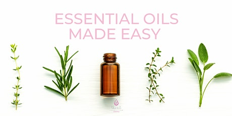 Essential Oils Made Easy - Online tickets