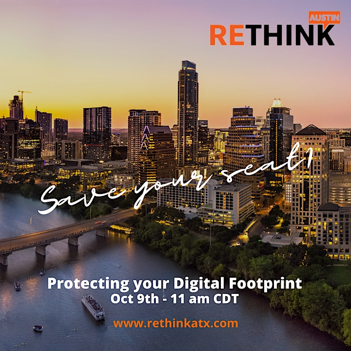 ReThink Austin Technology Session: Protecting your Digital Footprint image