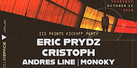 Eric Prydz & Cristoph @ Club Space Miami tickets